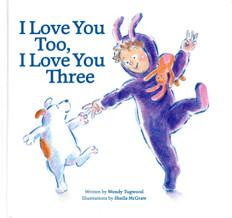 I Love You Too, I Love You Three (Hardcover)