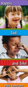 Happy, Sad, and Silly! Daily Emotions (Board Book)