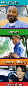 Bus Driver, Farmer, and Police Officer! Daily Helpers (Board Book)