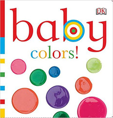 Baby Colors  (Board Book)
