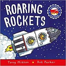 Roaring Rockets (Amazing Machines) Board Book