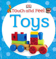 Touch and Feel Toys (Board Book)