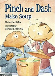 Pinch and Dash Make Soup Paperback