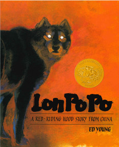 Lon Po Po: A Red-Riding Story from China (Hardcover)