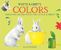 White Rabbit's Colors (Little Rabbit Books) Hardcover