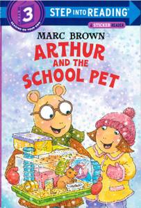 Arthur and the School Pet (Step-Into-Reading, Step 3) (Paperback)