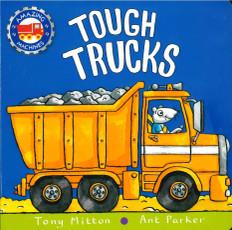 Tough Trucks (Amazing Machines) (Board Book)