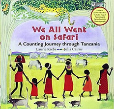 We All Went on Safari: A Counting Journey Through Tanzania (Paperback)