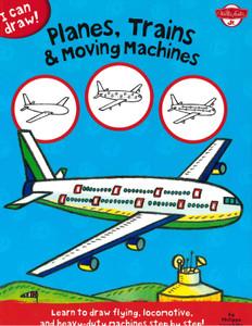 Planes, Trains & Moving Machines (Paperback)