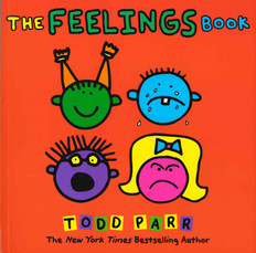 The Feelings Book: Todd Parr (Paperback)