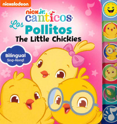 Los Pollitos/The Little Chickies Bilingual Sing-Along! (Board Book)