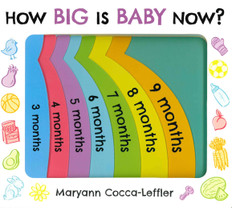 How Big Is Baby Now? (Board Book)