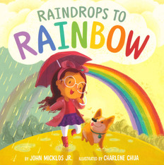 Raindrops to Rainbow (Hardcover)