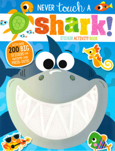 Never Touch a Shark! Sticker Activity Book (Paperback)