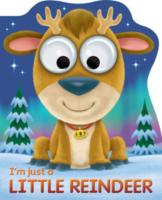 I'm Just a Little Reindeer (Board Books)-Clearance Book/Non-Returnable