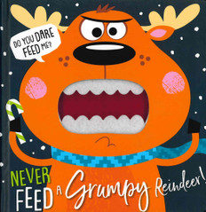 Never Feed a Grumpy Reindeer! (Board Book)-Clearance Book/Non-Returnable