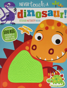 Never Touch a Dinosaur! Sticker Activity Book (Paperback)-Clearance Book/Non-Returnable