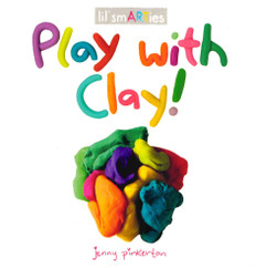 Play with Clay! (Board Book)-Clearance Book/Non-Returnable