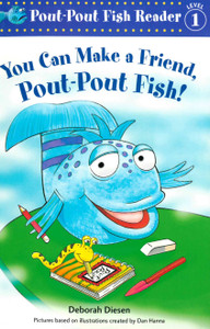 You Can Make a Friend, Pout-Pout Fish! (Paperback)-Clearance Book/Non-Returnable