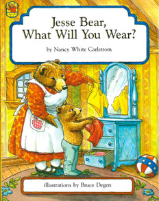 Jesse Bear, What Will You Wear? (Hardcover)
