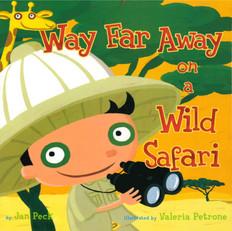 Way Far Away on a Wild Safari, Hardcover