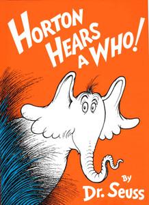 Horton Hears a Who! Hardcover