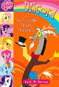 Discord and The Ponyville Players Dramarama: My Little Pony (Paperback)