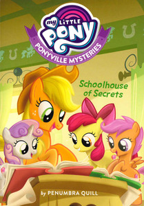 Schoolhouse of Secrets: My Little Pony Ponyville Mysteries (Paperback)-Clearance Book/Non-Returnable