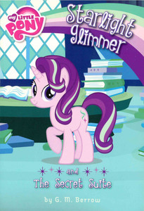 Starlight Glimmer and The Secret Suite: My Little Pony (Paperback)-Clearance Book/Non-Returnable