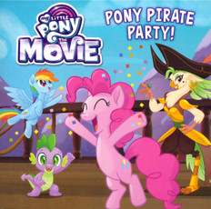 Pony Pirate Party! My Little Pony The Movie (Paperback)-Clearance Book/Non-Returnable