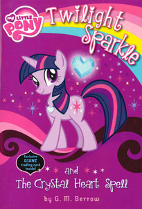 Twilight Sparkle and The Crystal Heart Spell: My Little Pony (Paperback)-Clearance Book/Non-Returnable