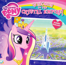 Welcome to The Crystal Empire! My Little Pony (Paperback)