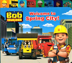 Welcome to Spring City! Bob the Builder (Board Book)-Clearance Book/Non-Returnable