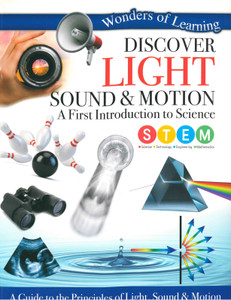 Discover Light Sound & Motion: Wonders of Learning (Paperback)