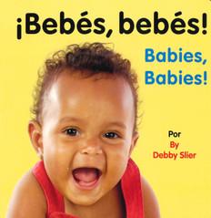 Babies, Babies! (Spanish/English) (Board Book)-Clearance Book/Non-Returnable