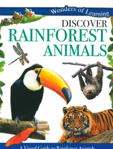 Discover Rainforest Animals: Wonders of Learning (Paperback)