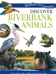 Discover Riverbank Animals: Wonders of Learning (Paperback)