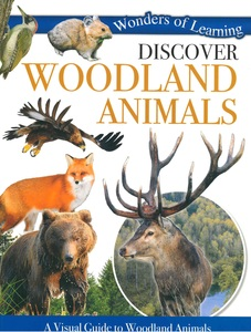 Discover Woodland Animals: Wonders of Learning (Paperback)