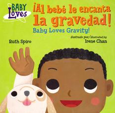 Baby Loves Gravity! Al bebé le encanta la gravedad (Board Book)-Clearance Book/Non-Returnable