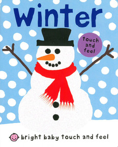 Winter: Bright Baby Touch & Feel (Board Book)-Clearance Book/Non-Returnable