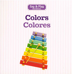 Colors / Colores (Say & Play) Board Book (Clearance Book/Non-Returnable)