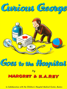 Curious George Goes to the Hospital (Paperback)
