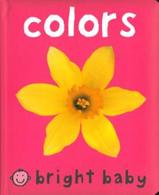 Colors: Bright Baby (Board Book)