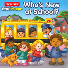 Who's New At School?  Fisher Price Little People (Paperback)