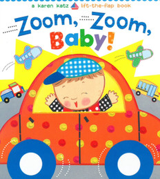 Zoom, Zoom, Baby!: Lift-a-Flap (Board Book)