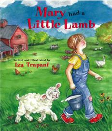 Mary Had A Little Lamb: Iza Trapani (Paperback)