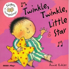 Twinkle, Twinkle, Little Star: Sign & Singalong (Board Book)