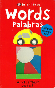 Words / Palabras: Bilingual Slide and Find (Board Book)