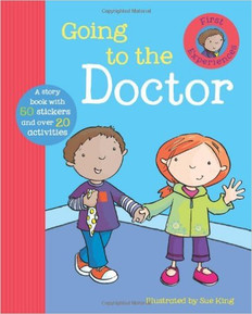 Going to the Doctor: First Experience Series (Hardcover)