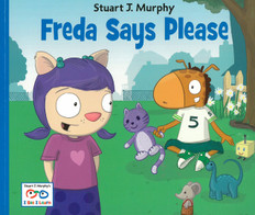 Freda Says Please (Being Polite): I See I Learn (Paperback)